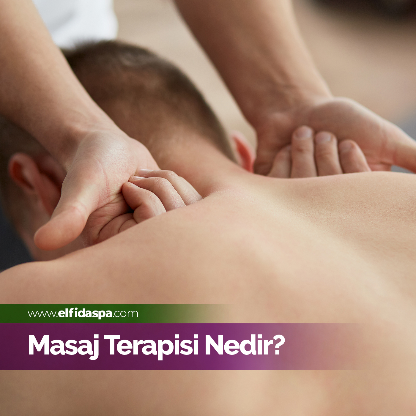 Masaj Terapisi Nedir?