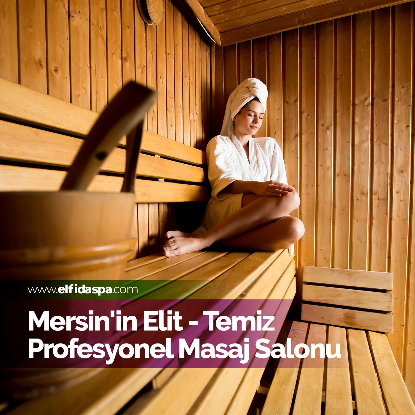 Mersin'in Elit - Temiz - Profesyonel Masaj Salonu